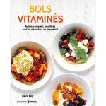 Divers Bols vitaminés - faciles, complets, équilibrés Découvrez tous... par LeGuide.com Publicité