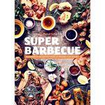 Divers Super barbecue - Des conseils et des recettes hautes en couleurs... par LeGuide.com Publicité