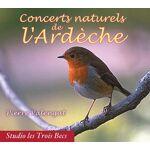 Studio Les 3 Becs Concerts naturels de l'Ardèche 1. Dans les bois... par LeGuide.com Publicité