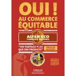 alter eco  ALTER ECO LIVRE Oui ! au Commerce Equitable Oui ! au Commerce... par LeGuide.com Publicité