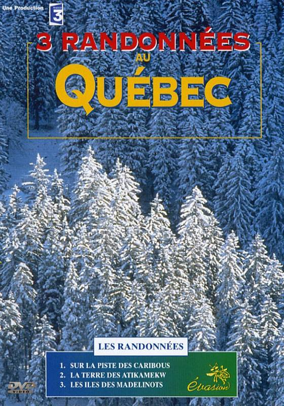 Echo Quebec - DVD  randonnees