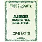 Rebelle Santé Trucs de santé : Allergies Saviez-vous que vous pouviez... par LeGuide.com Publicité