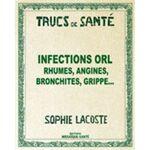 Rebelle Santé Trucs de santé : Infections ORL Rien de tel que la feuille... par LeGuide.com Publicité
