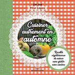 Rebelle Santé Cuisiner autrement en automne Des recettes végétariennes... par LeGuide.com Publicité