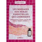 Rebelle Santé Les massages aux huiles essentielles qui guérissent Les... par LeGuide.com Publicité