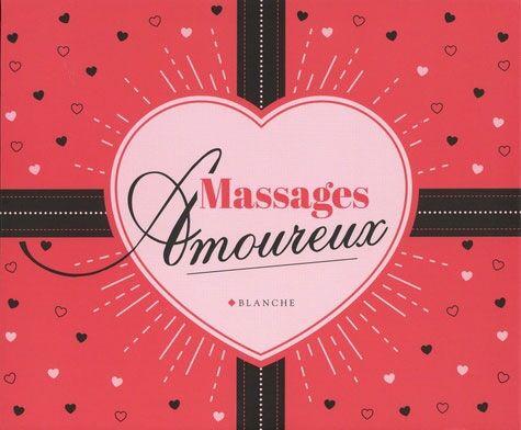 Editions Blanche Coffret Massages Amoureux