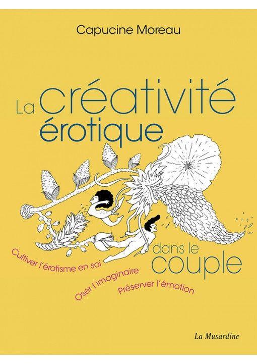 La Musardine La créativité érotique dans le couple