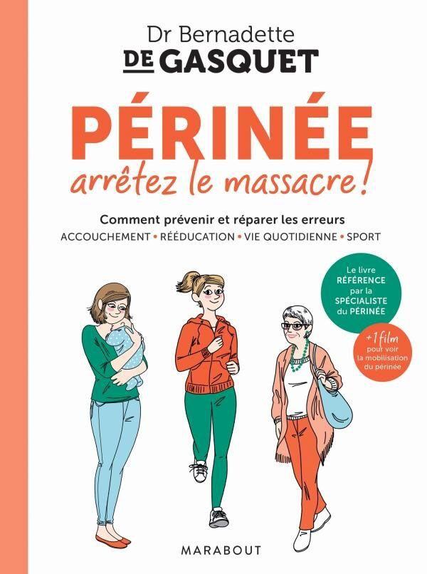 Marabout Périnée arrêtez le massacre !