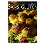 Editions La Plage Desserts et pains sans gluten - Livre L'auteur... par LeGuide.com Publicité