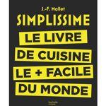 Editions Hachette Simplissime: le livre de cuisine le + facile du monde... par LeGuide.com Publicité