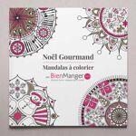 BienManger.com Cahier de mandalas à colorier - Noël Gourmand - Le livre... par LeGuide.com Publicité