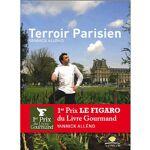 Editions Laymon Terroir Parisien - Livre de Yannick Alléno - Livre Yannick... par LeGuide.com Publicité