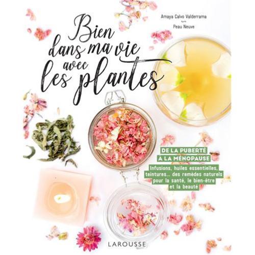 Bien dans ma vie avec les plantes - De la puberté à la ménopause   HAPPY PLANTES