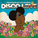 DIFFER-ANT DISCO LOVE 4 - MORE MORE MORE DISCO & SOUL UNCOVERED DISCO... par LeGuide.com Publicité