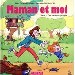 Clair de lune Maman et moi t.1 - des vacances géniales Cloé adore partir... par LeGuide.com Publicité
