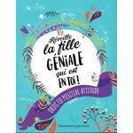 Flammarion Réveille la fille géniale qui est en toi ! objectif : positive... par LeGuide.com Publicité