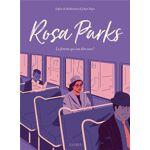 Fleurus Rosa parks - la femme qui osa dire non ! Un récit qui retrace... par LeGuide.com Publicité