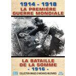 La Première Guerre Mondiale La Bataille de la Somme 1916 DVD - DVD Zone... par LeGuide.com Publicité