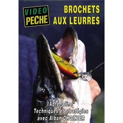 Vidéotel Brochets aux leurres : Adrénaline avec Alban Choinier - Pêche des carnassiers - Vidéo Pêche - DVD