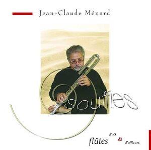 EccE CD Souffle, Jean-Claude Ménard
