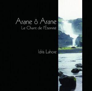 EccE CD Arane Ô Arane, Idris Lahore