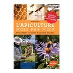 Lubéron Apiculture L'apiculture mois par mois L'apiculture... par LeGuide.com Publicité