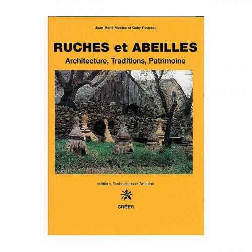 Lubéron Apiculture Ruches et abeilles : architecture, traditions, patrimoine