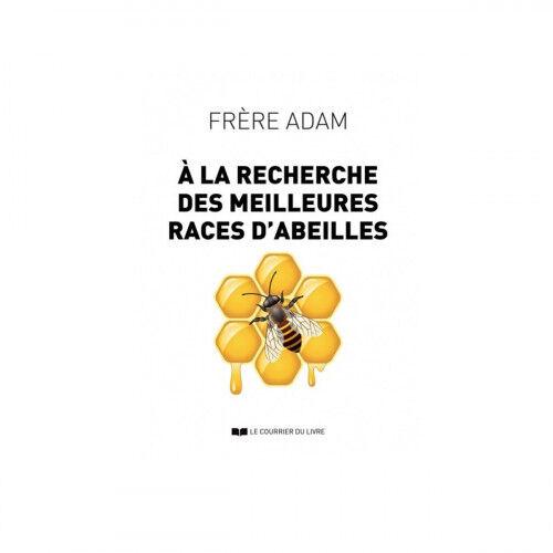 Lubéron Apiculture A la recherche des meilleures races d'abeilles, Frère Adam