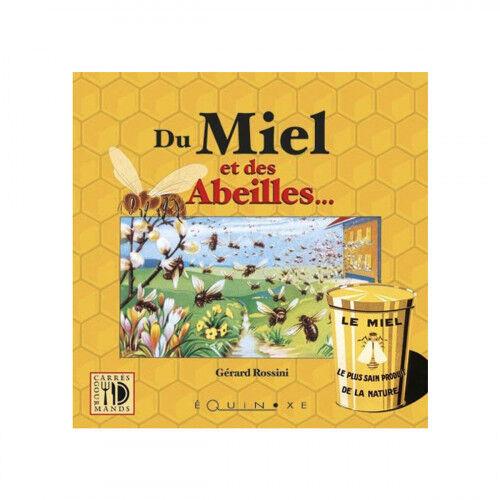 Lubéron Apiculture Du miel et des abeilles, de Gérard Rossini