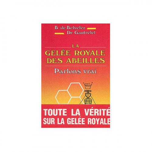Lubéron Apiculture La gelée royale des abeilles, parlons vrai