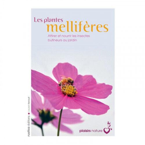 Lubéron Apiculture Les plantes mellifères, de Laurent Renault
