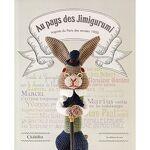 Livre  Au pays des Jimigurumi - inspirés du Paris des années 1900  Livre... par LeGuide.com Publicité
