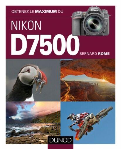 DUNOD Obtenez le Maximum du Nikon D7500