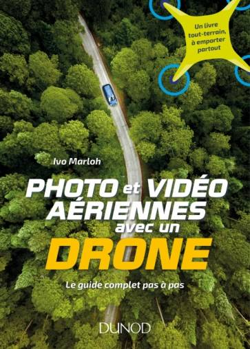 DUNOD Photo et Vidéo avec un Drone