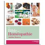 Guy Trédaniel Éditeur La Bible de l'Homéopathie - Ambika Wauters... par LeGuide.com Publicité