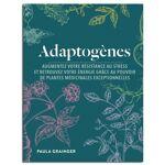 Guy Trédaniel Éditeur Adaptogènes : Plantes médicinales - Paula GRAINGER... par LeGuide.com Publicité