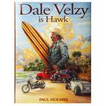 PAUL HOLMES Livre de Surf: PAUL HOLMES - Dale Velzy Is Hawk  Dale Velzy... par LeGuide.com Publicité