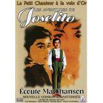 Les aventures de Joselito : Ecoute ma chanson LES AVENTURES DE JOSELITO... par LeGuide.com Publicité