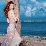Céline Dion A New Day Has Come Ses deux ans d'absence ont été remarqués,... par LeGuide.com Publicité