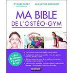 Ma bible de l'ostéo-gym Pages: 408, Broché, LEDUC.S par LeGuide.com Publicité