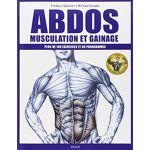 Frédéric Delavier Abdos : musculation et gainage : Plus de 100 exercices... par LeGuide.com Publicité