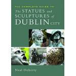 Neal Doherty The Complete Guide to the Statues and Sculptures of Dublin... par LeGuide.com Publicité