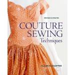 Claire B. Shaeffer Couture Sewing Techniques Pages: 240, Edition: New... par LeGuide.com Publicité
