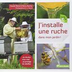 Claude Merle J'installe une ruche dans mon jardin : je récolte mon... par LeGuide.com Publicité