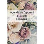Vieira Dos Milagres, Anthony Agenda de l'apprenti Fleuriste 2020/2021... par LeGuide.com Publicité