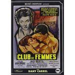 Club de Femme Date de sortie: 2017-05-31, Classification: Tous publics par LeGuide.com Publicité
