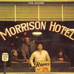 The Doors Morrison Hotel Avec ce cinquième album, paru en 1970, les Doors... par LeGuide.com Publicité