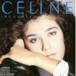 Céline Dion Incognito [Import USA] Date de sortie: 1999-11-08, CD, Sba par LeGuide.com Publicité