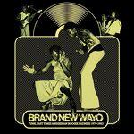 Brand New Wayo: Funk, Fast Time and Boogie Madness 1979-1983 CD, Comb... par LeGuide.com Publicité