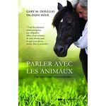 Parler avec les animaux : Une expérience extraordinaire Pages: 167, Broché,... par LeGuide.com Publicité